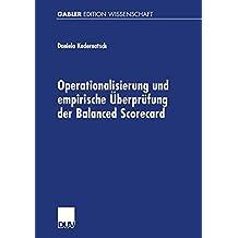 Operationalisierung und empirische Überprüfung der Balanced Scorecard