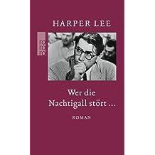 Wer Die Nachtigall Stort... (German Edition) by Lee, Harper (2010) Paperback