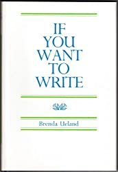 If You Want to Write by Brenda Ueland (1983-06-06)