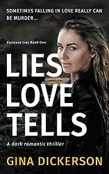 Lies Love Tells: Volume 1 (Eastcove Lies)
