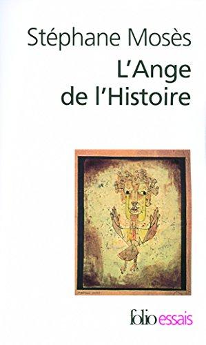 L'Ange de l'Histoire: Rosenzweig, Benjamin, Scholem