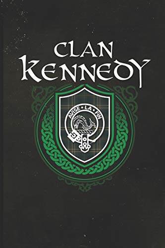 Clan Kennedy: Scottish Tartan Family Crest - Blank Lined Journal with Soft Matte Cover -