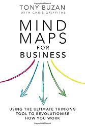 Mind Maps for Business 2nd edn: Using the ultimate thinking tool to revolutionise how you work (2nd Edition) by Tony Buzan (2013-12-15)