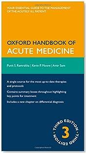 Oxford Handbook of Acute Medicine 3/e (Flexicover) (Oxford Medical Handbooks)