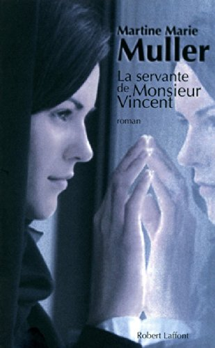 La Servante de Monsieur Vincent