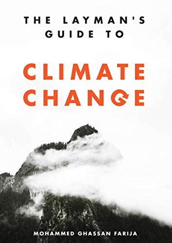 The Layman's Guide To Climate Change (English Edition)