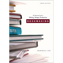 Bookmaking – Editing/Design/Production 3e