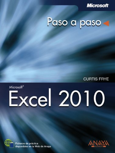 Excel 2010 (Paso A Paso) por Curtis Frye