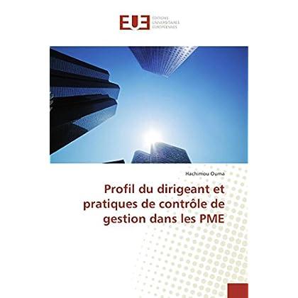 Profil du dirigeant et pratiques de contrôle de gestion dans les PME