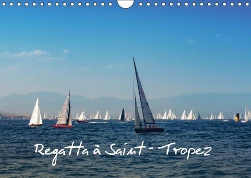 Descargar Libro Regatta a Saint-Tropez 2018: Les Voiles De Saint-Tropez Au Fil Des Saisons de Mateo Brigande