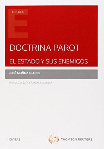 Doctrina Parot. El estado y sus enemigos (Monografía)