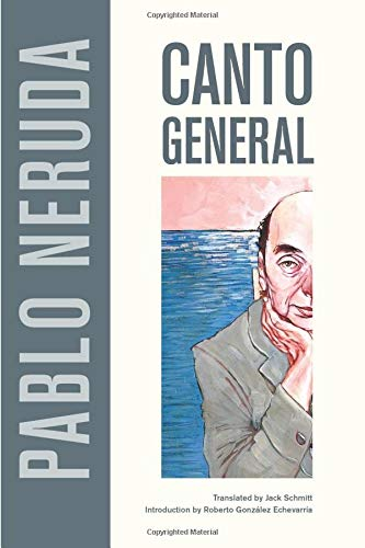 Canto General (Latin American Literature and Culture, Band 7)