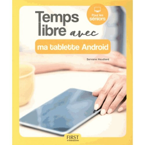 Temps libre avec ma tablette Android par From First Interactive