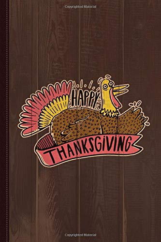Happy Thanksgiving Journal Notebook: Blank Lined Ruled For Writing 6x9 120 Pages por Flippin Sweet Books