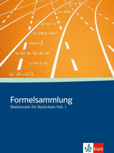 formelsammlung bis zum abitur Formelsammlung Mathematik für Sekundarstufe I: Klasse 5-10