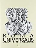 Roma Universalis. L'impero e la dinastia venuta dall'Africa. Catalogo della mostra (Roma, 15 novembre 2018-25 agosto 2019)