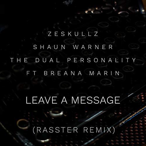 Leave A Message (Rasster Remix) [feat. Breana Marin] Dual-marine Audio
