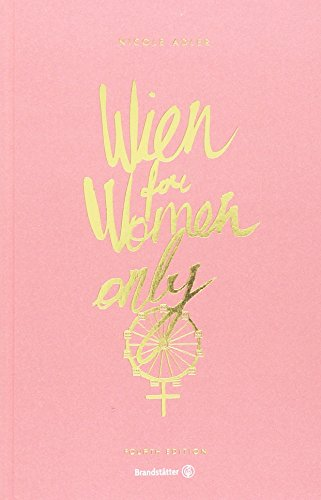 Wien for Women only: 4th Edition