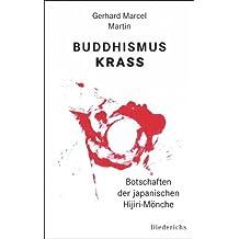 Buddhismus krass: Botschaften der japanischen Hijiri-Mönche