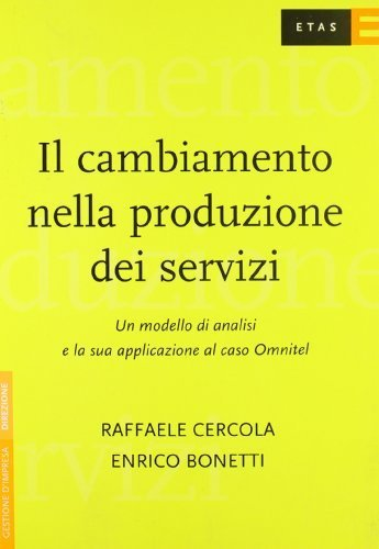 il-cambiamento-nella-produzione-dei-servizi-un-modello-di-analisi-e-la-sua-applicazione-al-caso-omni