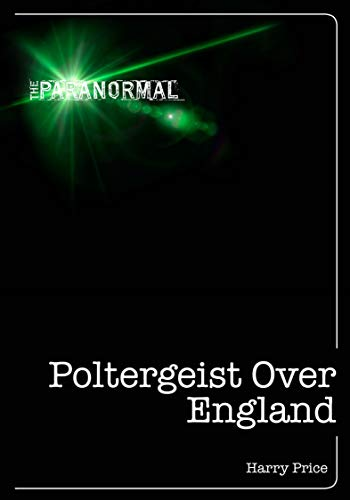 Poltergeist Over England (The Paranormal) (English Edition)