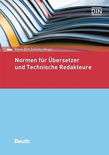 Normen für Übersetzer und Technische Redakteure (Normen-Handbuch)