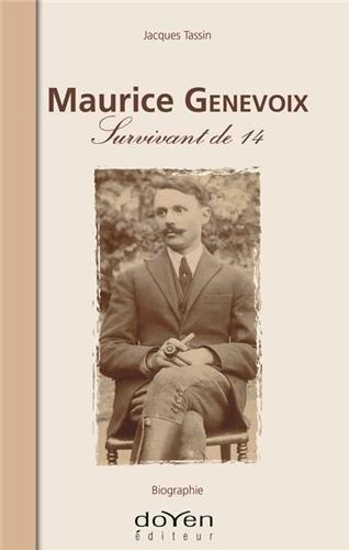 Maurice Genevoix, Survivant de 14