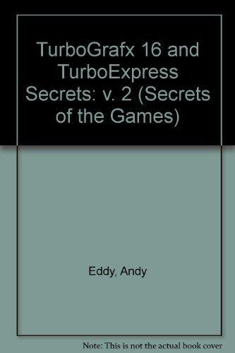 Turbografx-16 and Turboexpress Secrets
