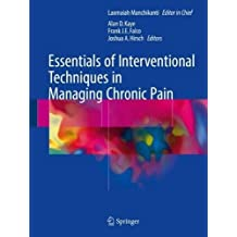 Essentials of Interventional Techniques in Managing Chronic Pain
