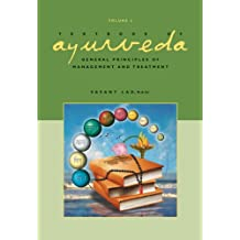 Textbook of Ayurveda: Volume 3 -- General Principles of Management and Treatment