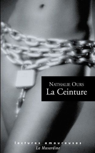 La Ceinture (LECTURES AMOUREUSES) (French Edition)
