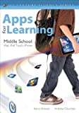 [(Apps for Learning, Middle School: 40 Best iPad/iPod Touch/iPhone Apps for Classrooms)] [Author: Harry J. Dickens] published on (November, 2012)