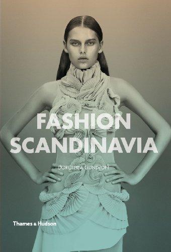 Fashion Scandinavia: Contemporary Cool by Dorothea Gundtoft (2013-02-04)