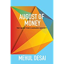 August of Money: Quest for Cashless Society (English Edition)