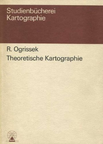 Theoretische Kartographie: Eine Einführung