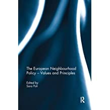 The European Neighbourhood Policy – Values and Principles