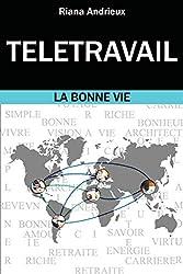 Télétravail : La Bonne Vie