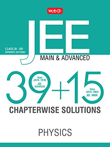 39 + 15 Years Chapterwise Solutions Physics for JEE (Adv + Main)