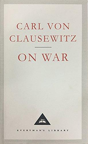 On War (Everyman's Library Classics)