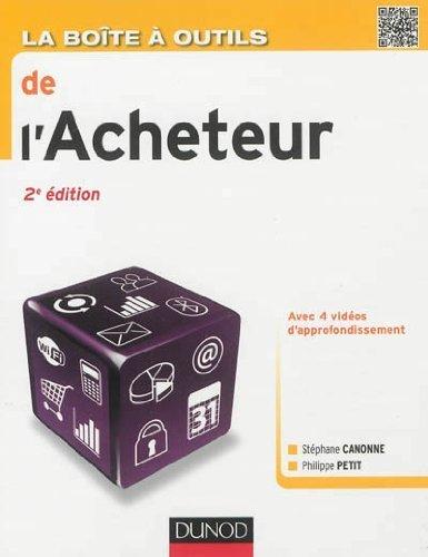 La bote  outils de l'Acheteur - 2e d. de Canonne. Stphane (2013) Broch