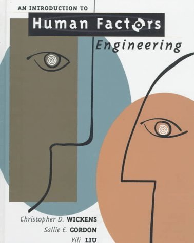 an-introduction-to-human-factors-engineering-us-edition-by-christopher-d-wickens-sallie-e-gordon-yil