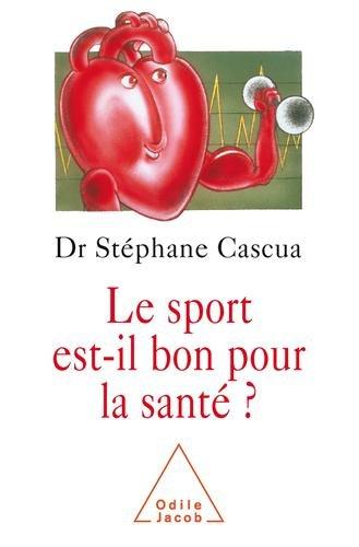 Le sport est-il bon pour la sant ?