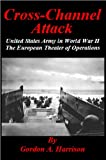 Secrets of D-Day - Cross-Channel Attack (English Edition)