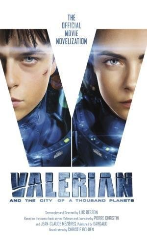valerian-and-the-city-of-a-thousand-planets-the-official-movie-novelization