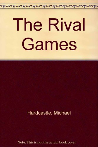 The rival games.
