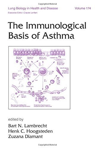 The Immunological Basis of Asthma (Lung Biology in Health and Disease) by CRC Press (2003-02-26)
