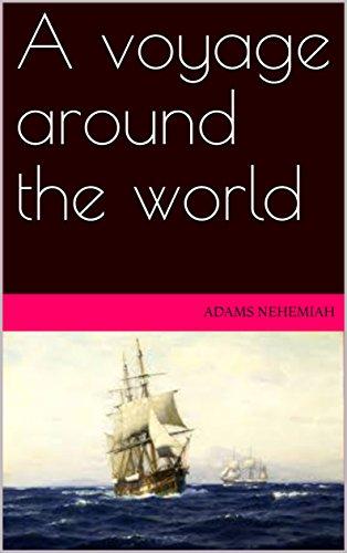 a-voyage-around-the-world-english-edition