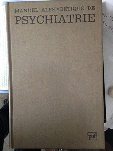 Manuel alphabétique de psychiatrie