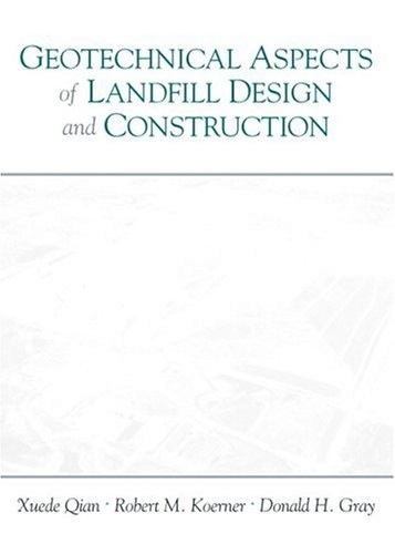 Geotechnical Aspects of Landfill Design and Construction by Xuede Qian (2001-09-30)