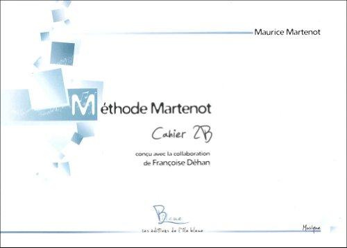 Méthode Martenot : Cahier 2B